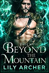 Beyond the Mountain (Fae's Captive Book 4) (English Edition) Format Kindle