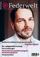 Federwelt 141, 02-2020, April 2020: Zeitschrift für Autorinnen und Autoren (German Edition)