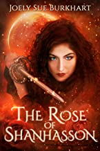 The Rose of Shanhasson: A Blood and Shadows story (The Shanhasson Trilogy Book 1)