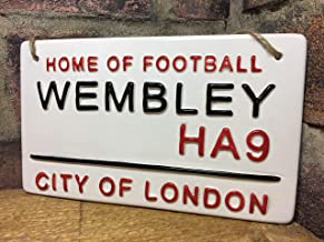 WEMBLEY/SOCCER SIGN-Home of Football-London Street Sign-Ceramic Plaque