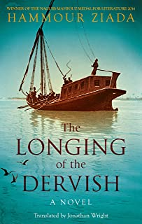 The Longing of the Dervish: A Novel
