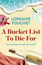 A Bucket List To Die For: The most uplifting, feel-good summer read of the year