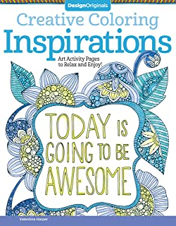 Creative Coloring Inspirations: Art Activity Pages to Relax and Enjoy! (Design Originals) 30 Motivating & Creative Art Act...