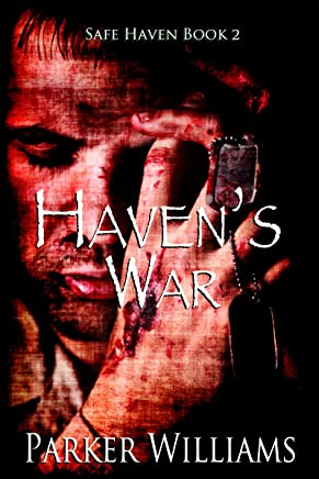 Haven's War (Safe Haven Book 2)