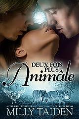 Deux Fois Plus Animâle: Une Romance Paranormale (Agence de Rencontres Paranormales t. 1) Format Kindle