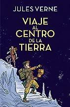 Viaje al centro de la tierra / Journey to the Center of the Earth (Colección Alfaguara Clásicos) (Spanish Edition)