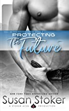 Protecting the Future (SEAL of Protection Book 8)