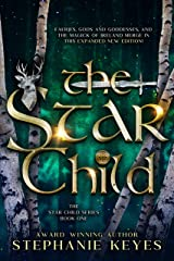 The Star Child (The Star Child Series Book 1) Kindle Edition