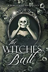 The Witches Ball Kindle Edition