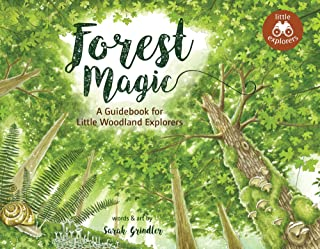 Forest Magic: A Guidebook for Little Woodland Explorers