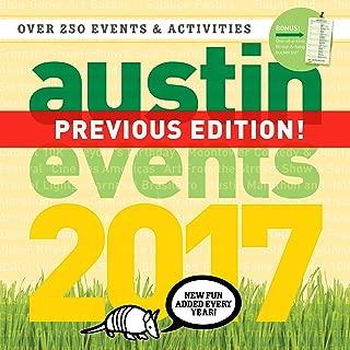 Austin Texas Events Wall Calendar 2017 - Over 250 Austin Event Dates and Activities Already On Your Calendar!
