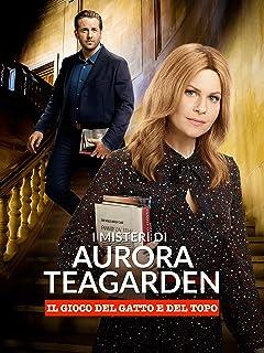 I misteri di Aurora Teagarden - Il gioco del gatto e del topo