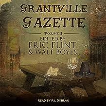 Grantville Gazette, Volume VIII: Ring of Fire - Gazette Editions, Book 8