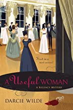 A Useful Woman (A Rosalind Thorne Mystery Book 1)