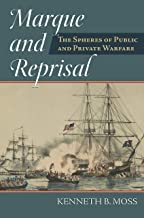 Marque and Reprisal: The Spheres of Public and Private War