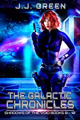 The Galactic Chronicles: Shadows of the Void Books 8 - 10 Kindle Edition