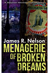 Menagerie of Broken Dreams (The Stephen Moorehouse Mystery Series Book 3) Kindle Edition