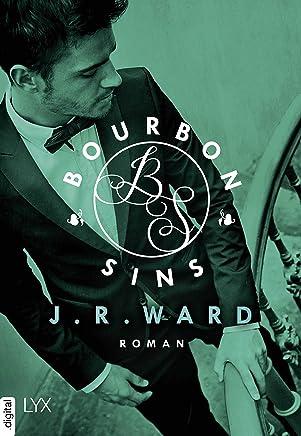 Bourbon Sins (Bourbon Kings 2) (German Edition)