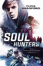 Soul Hunters: Vom Autor der Bestsellerserie »Bodyguard« (Die Soul-Reihe 1) (German Edition)