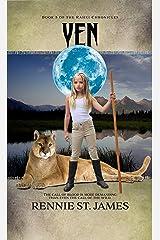 Yen: The Rahki Chronicles Book 5 Kindle Edition