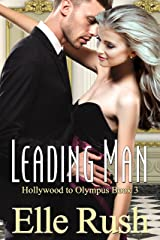 Leading Man: Hollywood to Olympus Book 3 Kindle Edition