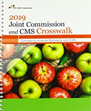 2019 Joint Commission and CMS Crosswalk: Comparing Hospital Standards and CoPs (Soft Cover)