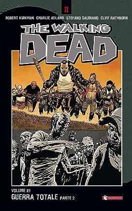 The Walking Dead vol. 21 - Guerra totale (Parte 2)