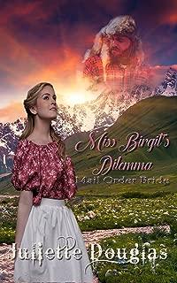 Miss Birgit's Dilemma: Mail Order Bride
