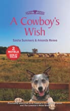 A Cowboy's Wish/A Cowboy's Christmas Reunion/The Lawman's Rebel Br (The Boones of Texas)