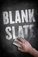BLANK SLATE Kindle Edition