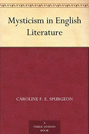 Mysticism in English Literature (English Edition)