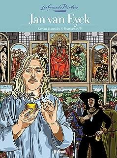 Les Grands Peintres - Jan van Eyck: Le Retable de l'Agneau mystique (French Edition)