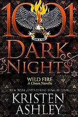 Wild Fire: A Chaos Novella Kindle Edition