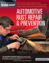 Automotive Rust Repair and Prevention (Motorbooks Workshop)