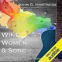Wine, Women, & Song: Bubba the Monster Hunter, Season 3