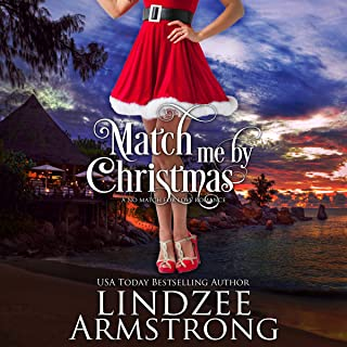 Match Me by Christmas: No Match for Love, Book 8