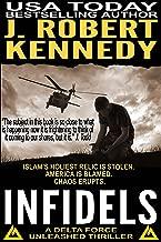 Infidels (A Delta Force Unleashed Thriller, #2) (Delta Force Unleashed Thrillers)