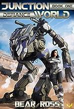 Defiance: Junctionworld Book 1