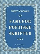 Samlede poetiske skrifter: 1 (Danish Edition)