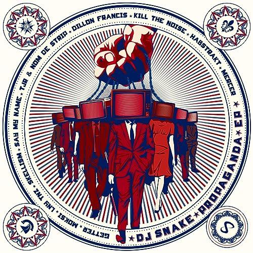 Propaganda (SAYMYNAME Remix) by DJ Snake on Amazon Music - Amazon com
