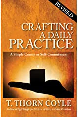 Crafting A Daily Practice: Revised (Practical Magic Book 1) Kindle Edition