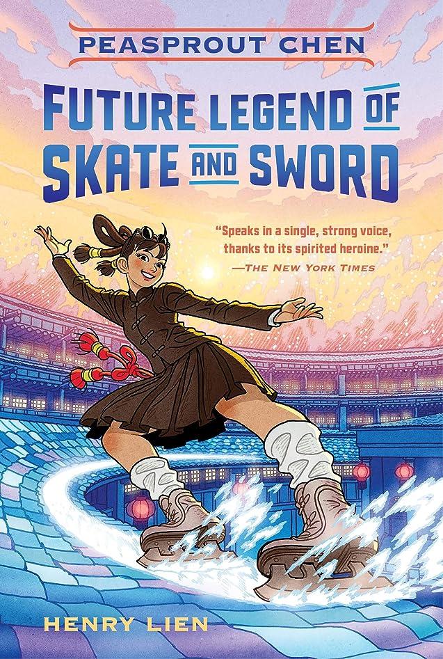戦士文庫本面Peasprout Chen, Future Legend of Skate and Sword (English Edition)
