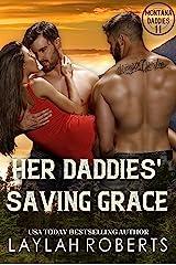 Her Daddies' Saving Grace (Montana Daddies Book 11) Kindle Edition