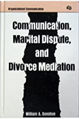 Communication, Marital Dispute, and Divorce Mediation (Routledge Communication Series) Hardcover