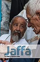 Jaffa Guide: The ERETZ Magazine Guide to Jaffa (ERETZ Magazine guides to Israel Book 2)