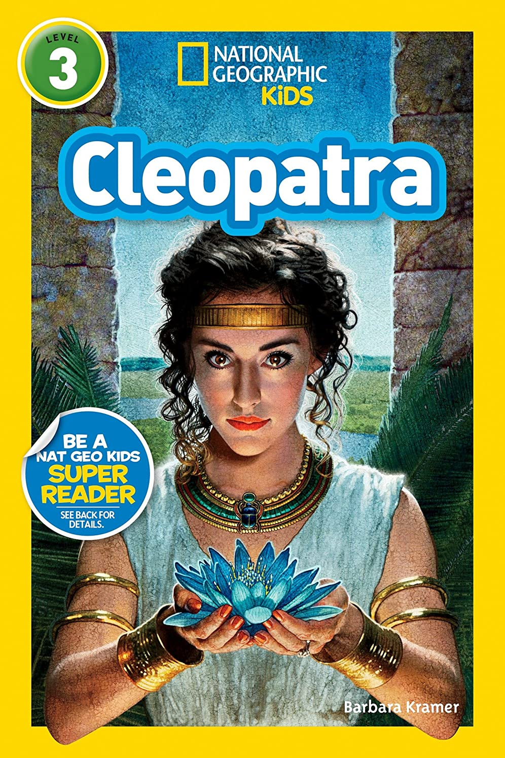 National Geographic Readers: Cleopatra (Readers Bios) (English Edition)