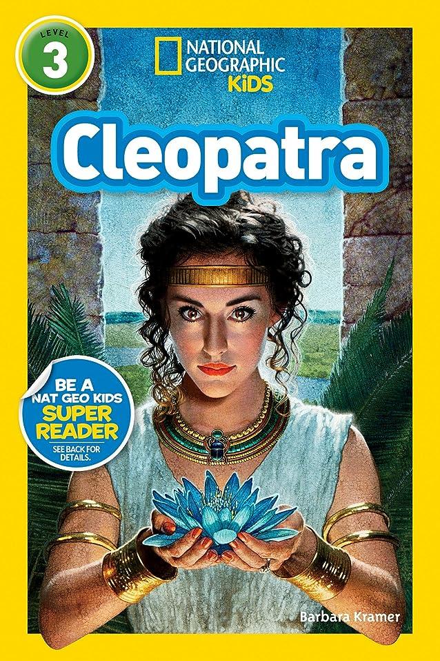 骨リード拡大するNational Geographic Readers: Cleopatra (Readers Bios) (English Edition)