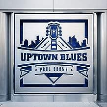 Uptown Blues