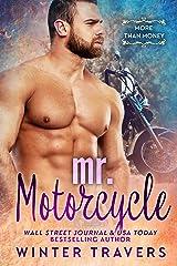 Mr. Motorcycle: A Billionaire Romance Kindle Edition