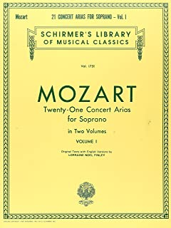 21 Concert Arias for Soprano - Volume I: Schirmer Library of Classics Volume 1751 Voice and Piano